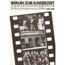 Berlin zur Kaiserzeit - Berlin sous l'Empire (WK 02317)